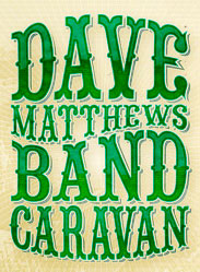Dave Matthews Band Caravan